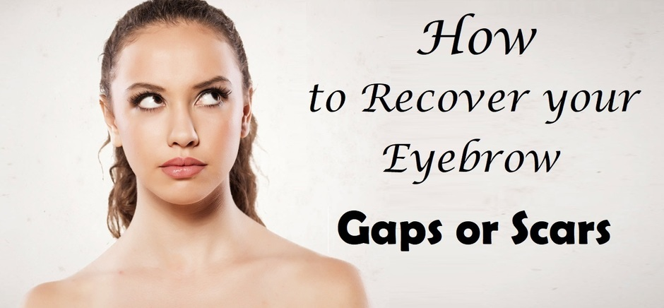 how_to_recover_eyebrow_gaps_or_scars